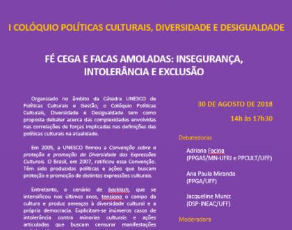 I Colóquio Políticas Culturais, Diversidade e Desigualdade
