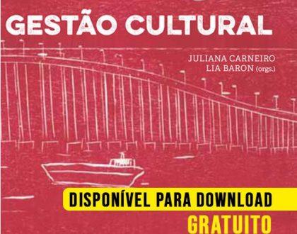 """Lançamento de """"Gestão Cultural"""", em parceria com a Fundação de Artes de Niterói"""
