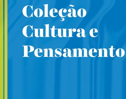 """Lançamento da coleção """"Cultura e Pensamento"""", disponível para download"""